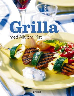 Boken Grilla med Allt om Mat